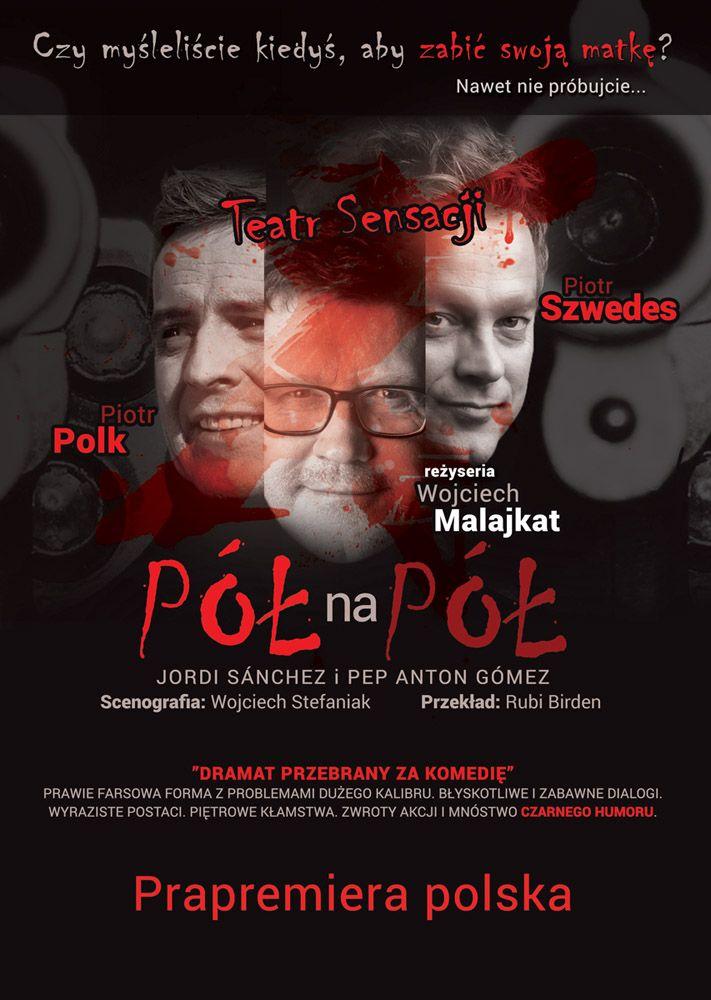 Spektakl z Piotrem Polkiem i Piotrem Szwedesem: wygraj zaproszenia