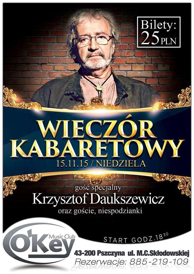 Krzysztof Daukszewicz w Klubie O'Key - wygraj zaproszenie!