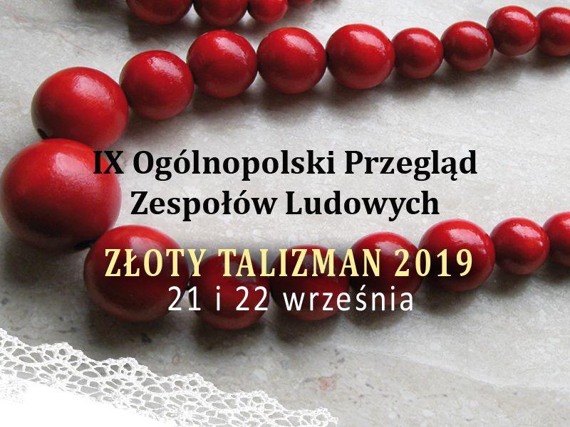 Złoty Talizman 2019. Znamy program!
