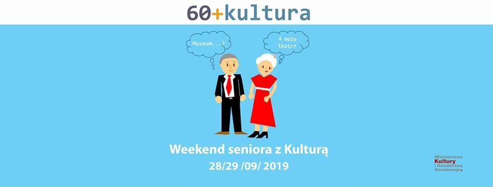 Weekend seniora z kulturą
