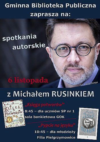 Spotkania autorskie z Michałem Rusinkiem