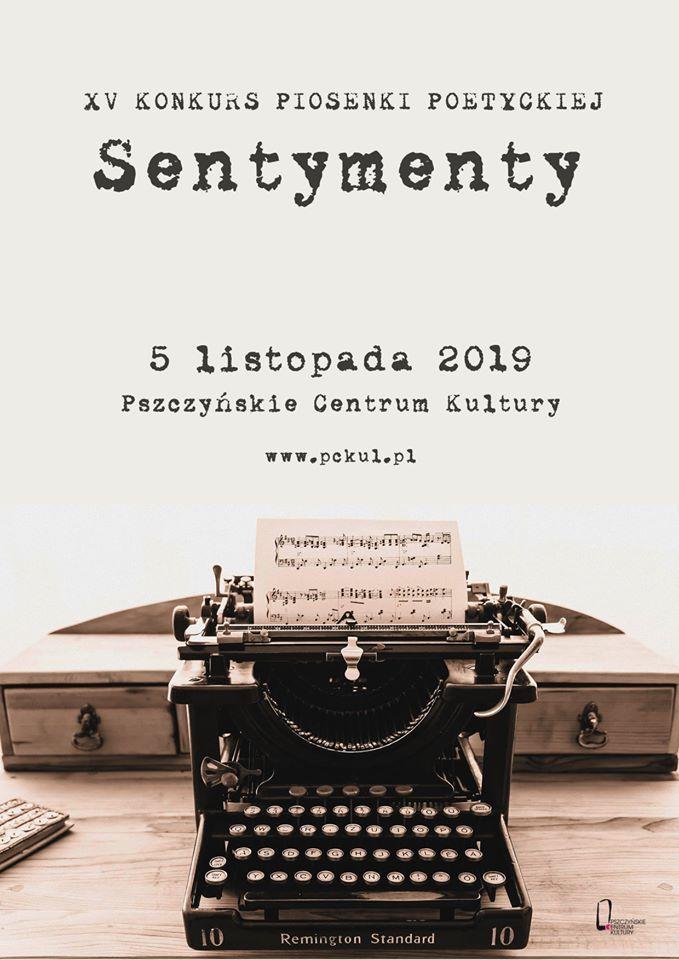 """XV Konkurs Piosenki Poetyckiej """"Sentymenty"""" - znamy wyniki"""