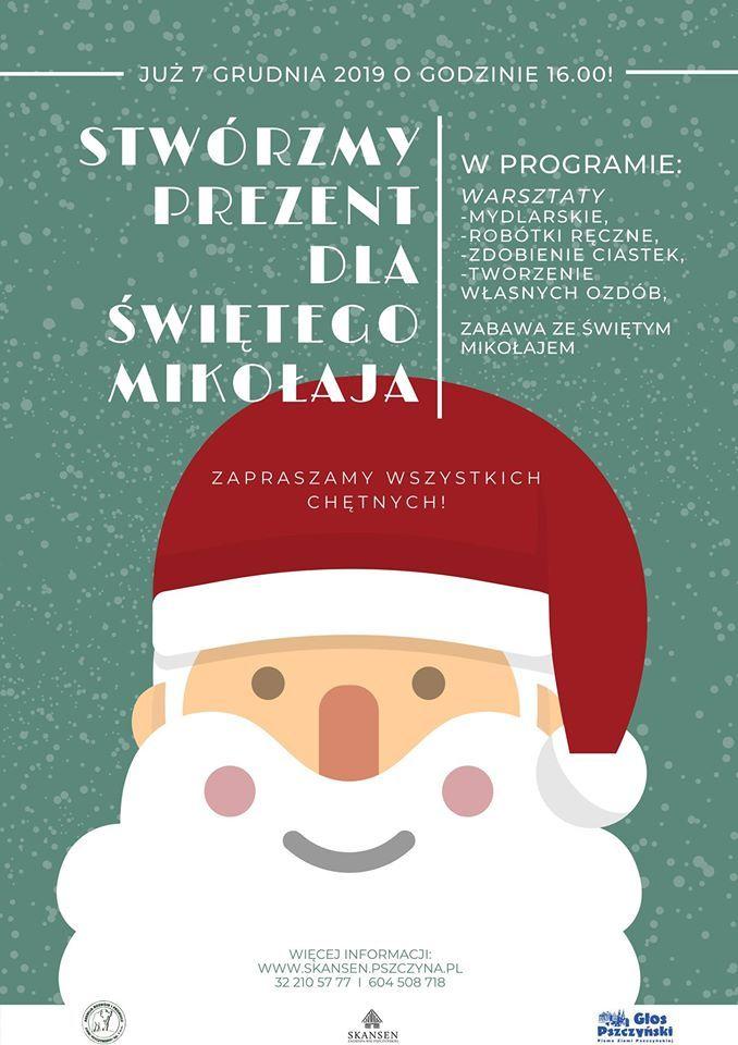 Stwórzmy prezent dla Mikołaja - kreatywne warsztaty i spotkanie z Mikołajem w skansenie