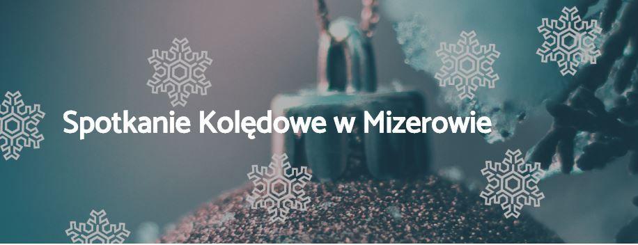 Spotkanie kolędowe w Mizerowie z udziałem zespołów regionalnych