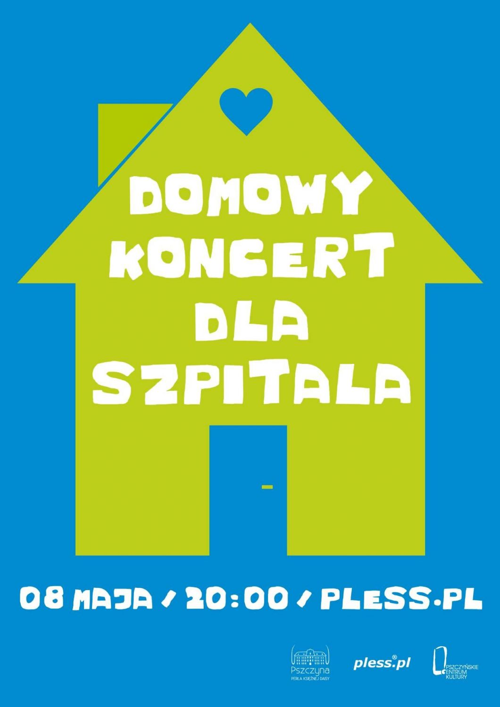 Domowy koncert dla szpitala w Pszczynie