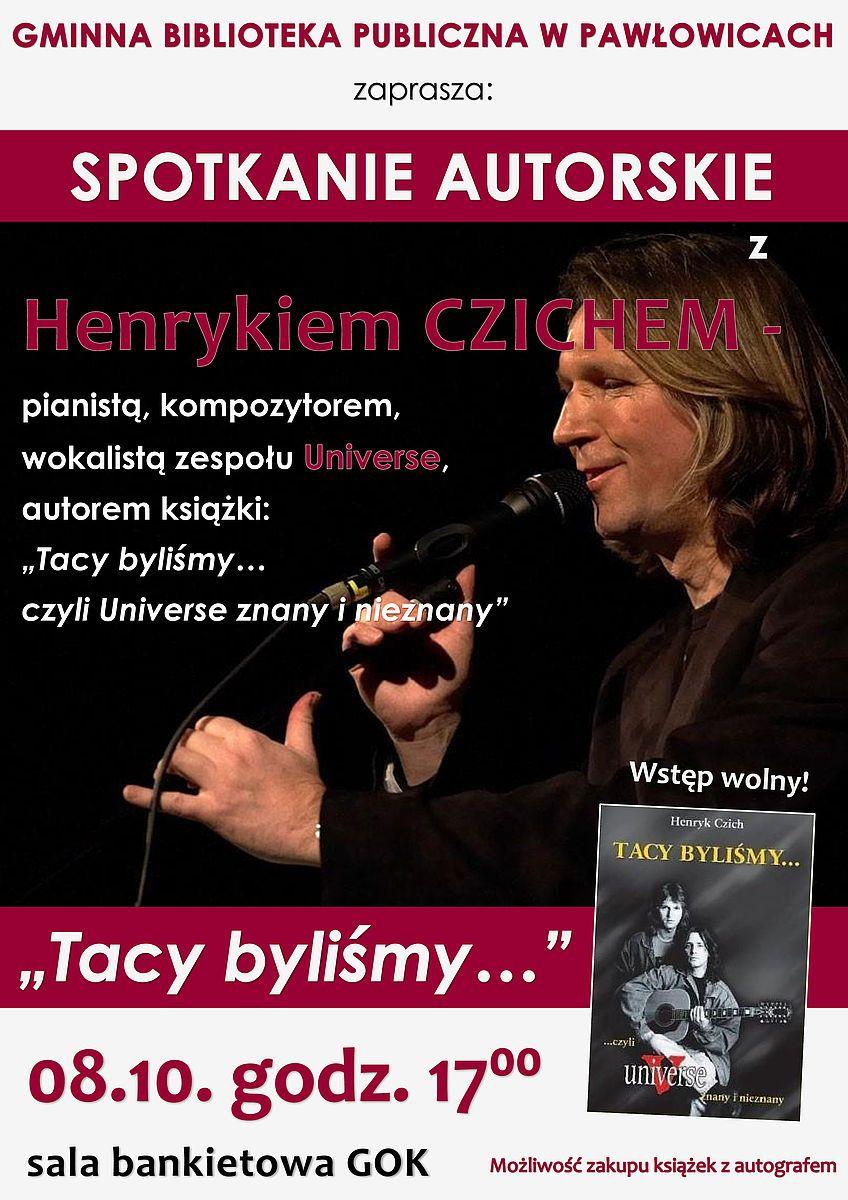 Spotkanie z Henrykiem Czichem