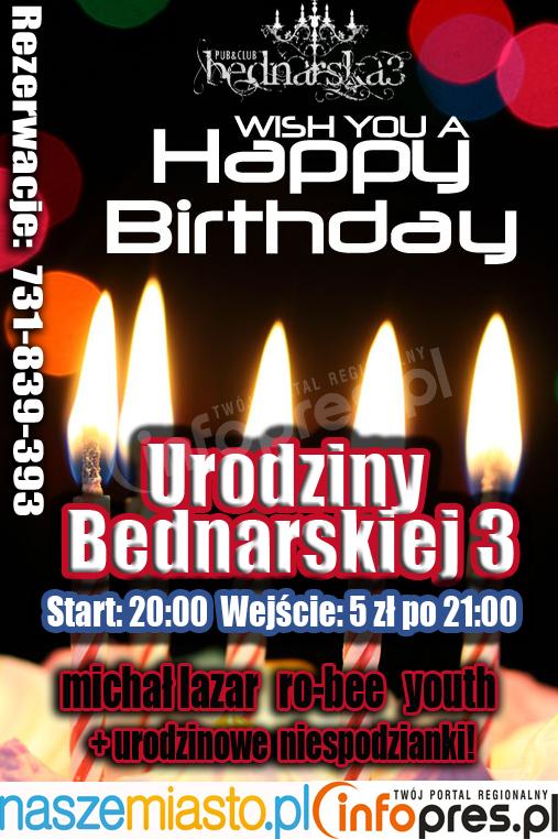 Urodziny Bednarskiej 3