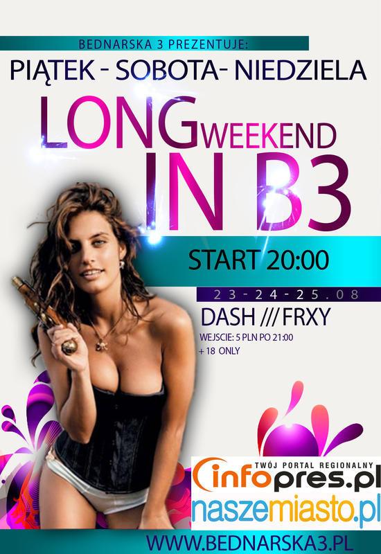 Long Weekend in B3